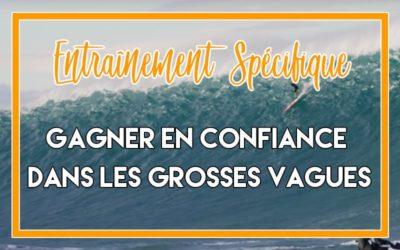 Watermansport Blog Confiance Grosses Vagues